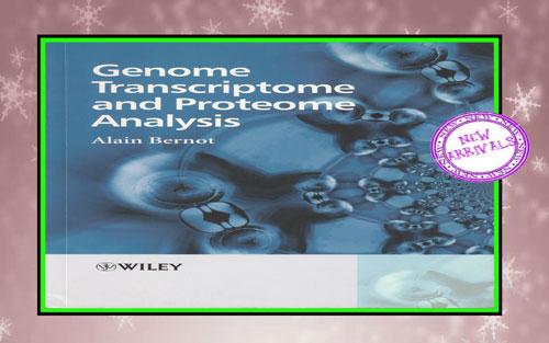 Genome Transcriptome and Proteome Analysis